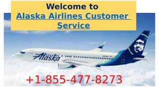 For Cheap Ticket Dial Alaska Airlines Phone number, +1-855-477-7283.pptx