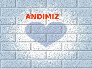 ANDIMIZ (ALINTI)-.pps